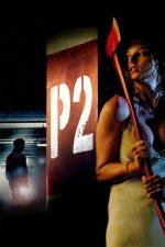 P2 – Nivelul groazei (2007)
