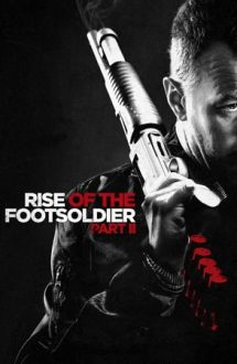 Rise of the Footsoldier Part 2 (2015)