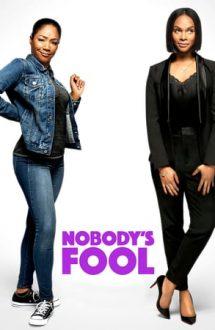 Nobody's Fool – Nimeni nu mă păcălește (2018)