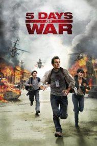 5 Days of War – 5 zile de război (2011)