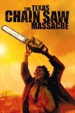 The Texas Chain Saw Massacre (1974)