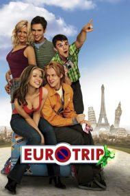 EuroTrip – Vacanță în Europa (2004)