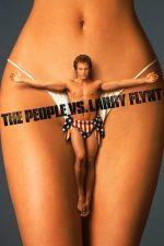 The People vs. Larry Flynt – Scandalul Larry Flynt (1996)
