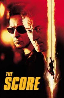 The Score – Scor final (2001)