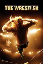 The Wrestler – Luptătorul (2008)