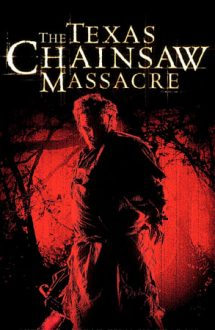 The Texas Chainsaw Massacre – Masacrul din Texas (2003)