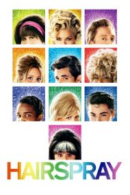 Hairspray – Intrigi de culise (2007)