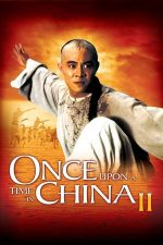 Once Upon a Time in China 2 – A fost odată in China 2 (1992)