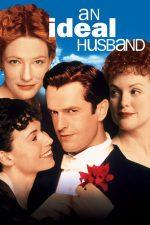 An Ideal Husband – Soțul ideal (1999)