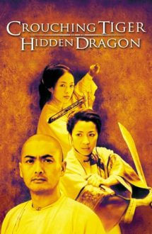 Crouching Tiger, Hidden Dragon – Tigru și dragon (2000)