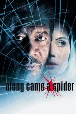 Along Came a Spider – Rețeaua păianjen (2001)