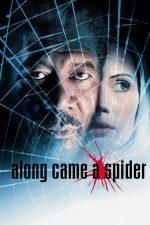 Along Came a Spider – Rețeaua păianjen (2001)