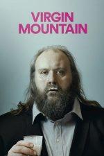 Virgin Mountain – Un munte de virginitate (2015)