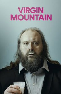 Virgin Mountain – Un munte de virginitate (2015)