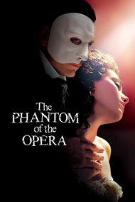 The Phantom of the Opera – Fantoma de la Operă (2004)