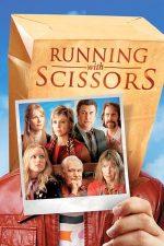 Running with Scissors – Alergând ca apucații (2006)