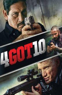 4Got10 – Cei buni, cei răi şi cei morţi (2015)