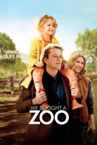 We Bought a Zoo – Avem un zoo! (2011)