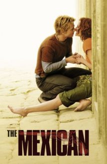 The Mexican – Mexicanul (2001)