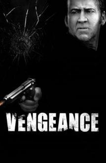 Vengeance: A Love Story – Răzbunare: O poveste de dragoste (2017)
