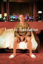 Lost in Translation – Rătăciți printre cuvinte (2003)