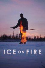 Ice on Fire – Lupta împotriva încălzirii globale (2019)