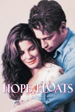 Hope Floats – A doua șansa (1998)