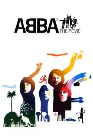 ABBA: The Movie – ABBA, filmul (1977)