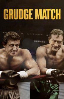 Grudge Match – Faceți pariurile (2013)