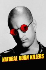 Natural Born Killers – Născuți asasini (1994)