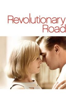 Revolutionary Road – Nonconformiștii (2008)