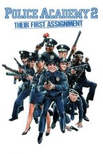 Police Academy 2: Their First Assignment – Academia de Poliție 2 (1985)