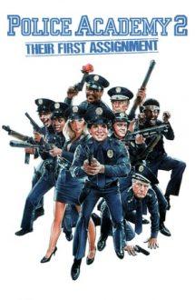 Police Academy 2: Their First Assignment – Academia de Poliție 2 (1985)