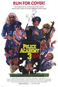 Police Academy 3: Back in Training – Academia de Poliție 3 (1986)
