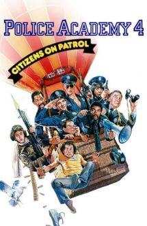 Police Academy 4: Citizens on Patrol –  Academia de Poliție 4 (1987)