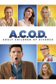 A.C.O.D. – Sindromul post-divorț (2013)