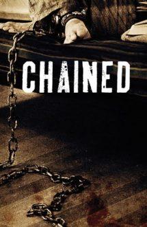 Chained – În lanţuri (2012)
