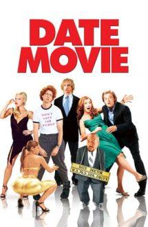 Date Movie – Despre dragoste și alte aiureli (2006)