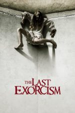The Last Exorcism – Ultimul exorcism (2010)