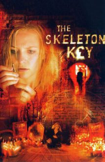 The Skeleton Key – Cheia schelet (2005)