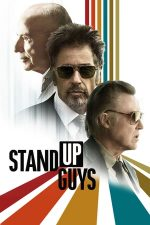 Stand Up Guys – Trei tipi duri (2012)