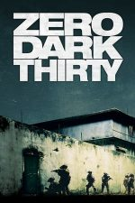 Zero Dark Thirty – Misiunea: 00.30 A.M. (2012)