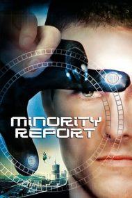Minority Report – Raport special (2002)