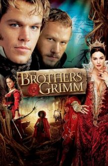 The Brothers Grimm – Frații Grimm (2005)