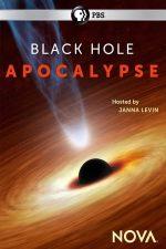 Black Hole Apocalypse – NOVA: Găurile negre (2018)