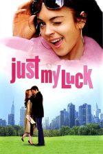 Just My Luck – În căutarea norocului (2006)