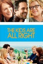The Kids Are All Right – Copiii sunt bine-mersi (2010)