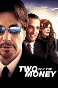Two for the Money – Viața ca un pariu (2005)