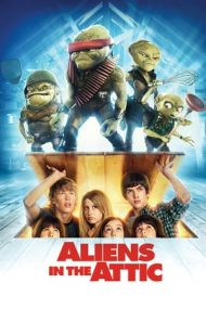 Aliens in the Attic – Extratereștrii din mansardă (2009)