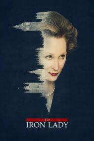 The Iron Lady – Doamna de Fier (2011)